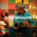 Kirk Whalum - Everything Is Everything The Music Of Donny Hathaway '2010