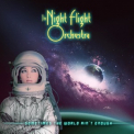 Night Flight Orchestra, The - Sometimes The World Ain't Enough [Hi-Res] '2018