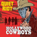 Quiet Riot - Hollywood Cowboys [Hi-Res] '2019