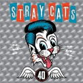 Stray Cats - 40 (Remastered) '2019