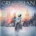 Gregorian - Holy Chants '2017