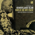 Sunnyland Slim - Smile On My Face '1994