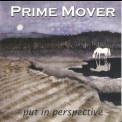 Prime Mover - Put In Perspective '2001
