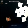 Murray Head - One Night In Bangkok '1984