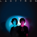 Ladytron - Best Of 00-10 '2011