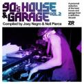 Joey Negro - 90's House & Garage Vol.2 Compiled By Joey Negro & Neil Pierce '2020