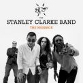 Stanley Clarke Band The  - The Message '2018