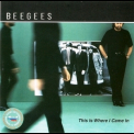 Bee Gees - This Is Where I Came In '2001