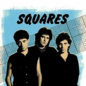 Squares - Best Of The Early 80's Demos '2019