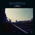 Tosca - Shopsca The Outta Here Versions '2015
