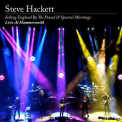 Steve Hackett - Selling England By The Pound & Spectral Mornings Live At Hammersmith (24bit-48khz) '2020