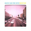 Death Cab For Cutie - You Can Play These Songs With Chords '2002