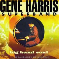 Gene Harris - Big Band Soul (CD1) '2002