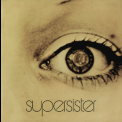Supersister - To the Highest Bidder (Remastered 2008) '1971