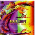 Blue Shift - Not The Future I Ordered '1997