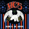 MC5 - Babes In Arms (Rem. 1998) '1983
