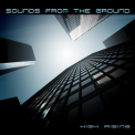 Sounds From The Ground - High Rising '2006