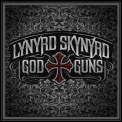 Lynyrd Skynyrd - God And Guns (Bonus Disc) '2009
