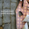 Nathan Fake - Hard Islands '2009