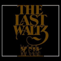 Band, The - The Last Waltz (CD1) (2oo2, Remastered) '1978