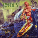 Hyades - And The Worst Is Yet To Come '2007