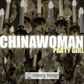 Chinawoman - Party Girl (russian Version) '2008