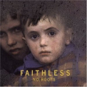 Faithless - No Roots '2004