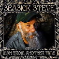 Seasick Steve - Man From Another Time '2009