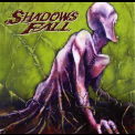 Shadows Fall - Threads Of Life '2007