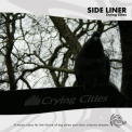 Side Liner - Crying Cities '2009