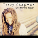 Tracy Chapman - Give Me One Reason [CDS] '1995