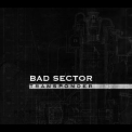 Bad Sector - Transponder (Remastered) '2011