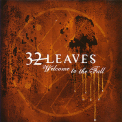 32 Leaves - Welcome To The Fall '2005