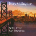 Rory Gallagher - Notes From San Francisco CD1 '2011