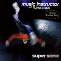 Music Instructor - Super Sonic [CDS] '1998