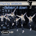 Flying Steps - Breakin It Down [CDS] '2001