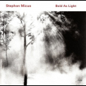 Stephan Micus - Bold As Light '2010