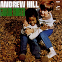 Hill, Andrew - Grass Roots '1968