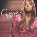 Ciara - Goodies '2004