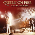 Queen - Queen On Fire: Live At The Bowl [CD2] '2004