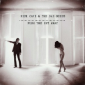 Nick Cave & The Bad Seeds - Push The Sky Away '2013