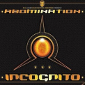 Abomination - Incognito '2010