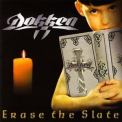 Dokken - Erase The Slate '1999