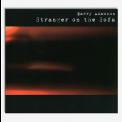 Barry Adamson - Stranger On The Sofa '2006