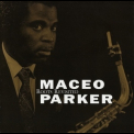 Maceo Parker - Roots Revisited (10th Anniversary Edition) '2008