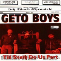 Geto Boys - Till Death Do Us Part '1993