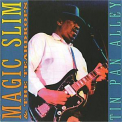 Migic Slim & The Tear Drops - Tin Pan Alley '2006