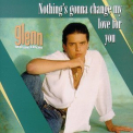 Glenn Medeiros - Nothing's Gonna Change My Love for You '1987