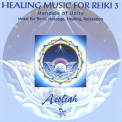 Aeoliah - Healing Music For Reiki 3 '1996