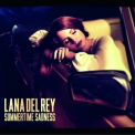 Lana Del Rey - Summertime Sadness [CDS] '2013